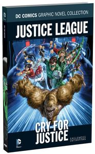 [DC: Graphic Novel Collection: Volume 56: JLA: Cry For Justice (Hardcover) (Product Image)]