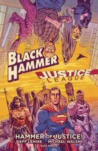 [Black Hammer/Justice League Hammer Of Justice (Hardcover) (Product Image)]