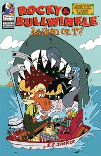[The cover for Rocky & Bullwinkle: As Seen On Tv #2 (Main Gallant Cover)]