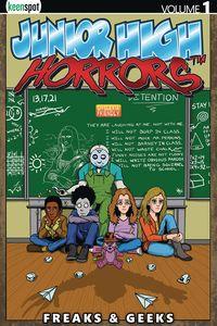 [Junior High Horrors: Volume 1: Freaks & Geeks (Product Image)]