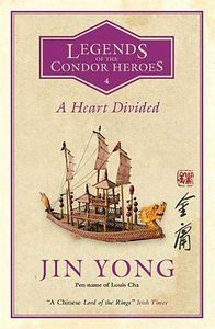 [Legends Of The Condor Heroes: Volume 4: A Heart Divided (Product Image)]