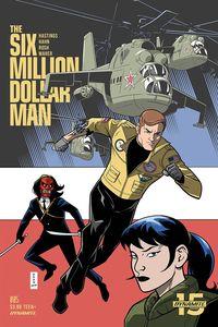 [Six Million Dollar Man #5 (Cover B Hahn) (Product Image)]
