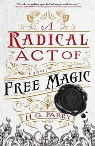 [The Shadow Histories: Book 2: A Radical Act Of Free Magic (Product Image)]