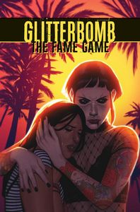 [Glitterbomb: Fame Game #3 (Cover A Morissette-Phan) (Product Image)]