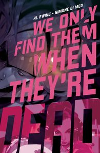 [We Only Find Them When They're Dead #2 (Cover A Main) (Product Image)]