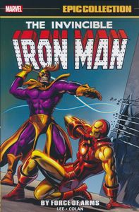 [Iron Man: Epic Collection: By Force Of Arms (Product Image)]