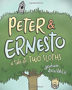 [Peter & Ernesto: A Tale Of Two Sloths (Hardcover) (Product Image)]