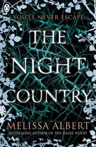 [The Hazel Wood: Book 2: The Night Country (Product Image)]