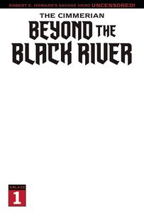 [Cimmerian Beyond The Black River #1 (Cover E Blank) (Product Image)]