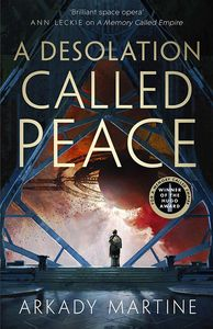 [Teixcalaan: Book 2: A Desolation Called Peace (Signed Hardcover) (Product Image)]