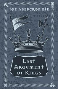 [The First Law: Book 3: Last Argument Of Kings (Hardcover) (Product Image)]
