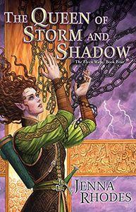 [The Elven Ways: Book 4: Queen Of Storm & Shadow (Product Image)]