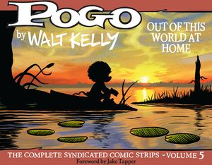 [Pogo: The Complete Syndicated Comic Strips: Volume 5: Out Of This World At Home (Hardcover) (Product Image)]