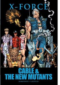 [X-Force: Cable & New Mutants (Premier Edition Hardcover) (Product Image)]