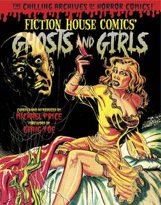 [Ghosts & Girls Of Fiction House (Hardcover) (Product Image)]