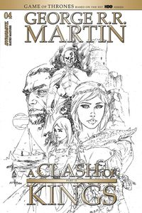 [George R.R. Martin's A Clash Of Kings #4 (Rubi Black & White Variant) (Product Image)]