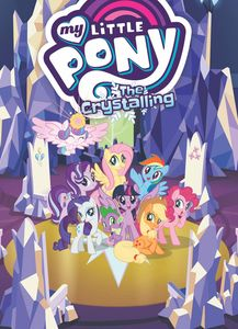 [My Little Pony: The Crystalling (Product Image)]
