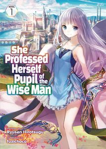 [She Professed Herself Pupil Of Wise Man: Volume 1 (Light Novel) (Product Image)]