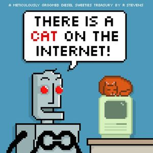 [Diesel Sweeties: Volume 3: There Is A Cat On The Internet! (Product Image)]
