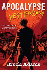 [Apocalypse Yesterday (Hardcover) (Product Image)]
