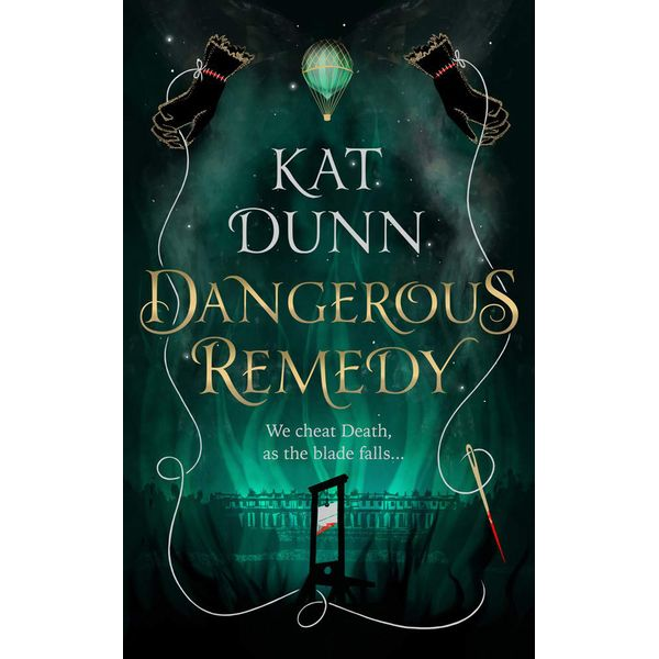 [The cover for Dangerous Remedy (Signed Hardcover)]