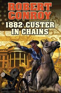 [1882: Custer In Chains (Product Image)]