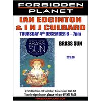 [Ian Edginton and I N J Culbard Signing Brass Sun (Product Image)]