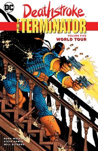 [Deathstroke: The Terminator :Volume 5: World Tour (Product Image)]