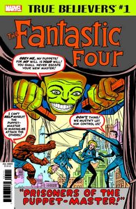 [True Believers: Fantastic Four: Puppet Master #1 (Product Image)]