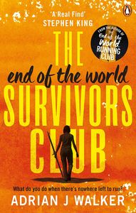 [The End Of The World Survivors Club (Signed Edition) (Product Image)]