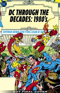 [DC Through The 80's: The End Of An Era (Hardcover) (Product Image)]