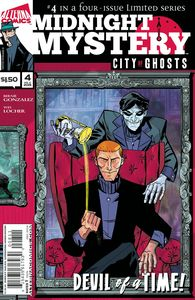 [Midnight Mystery: Volume 2: City Of Ghosts #4 (Product Image)]