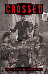 [Crossed: Family Values #1 (Red Crossed Variant) (Product Image)]