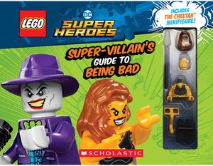 [LEGO: DC Super Heroes: The Super-villains Guide To Being Bad (Product Image)]