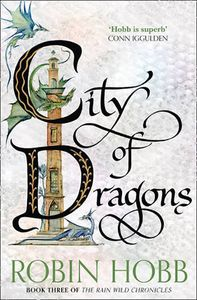 [The Rain Wild Chronicles: Book 3: City Of Dragons (Product Image)]