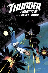 [T.H.U.N.D.E.R. Agents: The Best Of Wally Wood (Hardcover) (Product Image)]