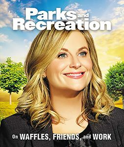 [Parks & Recreation: On Waffles, Friends & Work (Hardcover) (Product Image)]