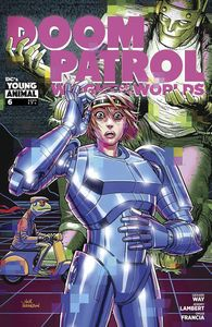 [Doom Patrol: Weight Of The Worlds #6 (Product Image)]