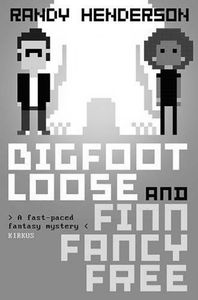 [Finn Fancy Necromancy: Book 2: Bigfootloose & Finn Fancy Free (Product Image)]