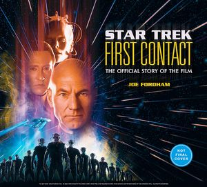[Star Trek: First Contact: The Official Story Of The Film (Hardcover) (Product Image)]