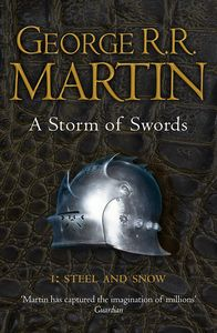 [A Song Of Ice & Fire: Book 3: Storm Of Swords 1: Steel & Snow (Product Image)]