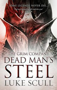 [Grim Company: Book 3: Dead Man's Steel (Hardcover) (Product Image)]