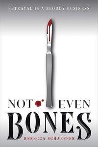 [Not Even Bones (Product Image)]