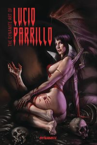 [The Dynamite Art Of Lucio Parrillo (Signed Edition Hardcover) (Product Image)]