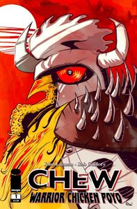 [Chew: Warrior Chicken Poyo #1 (2nd Printing) (Product Image)]