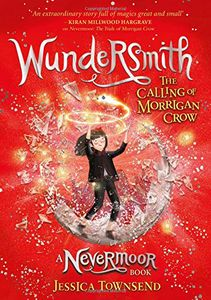 [Nevermoor: Book 2: Wundersmith: The Calling Of Morrigan Crow (Hardcover) (Product Image)]