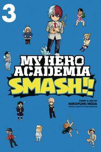 [My Hero Academia: Smash: Volume 3 (Product Image)]