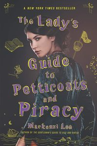[Montague Siblings: Book 2: The Lady's Guide To Petticoats & Piracy (Product Image)]