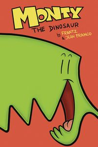 [Monty The Dinosaur: Volume 1 (Product Image)]