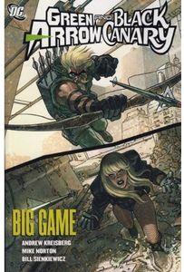 [Green Arrow/Black Canary: Big Game (Titan Edition) (Product Image)]